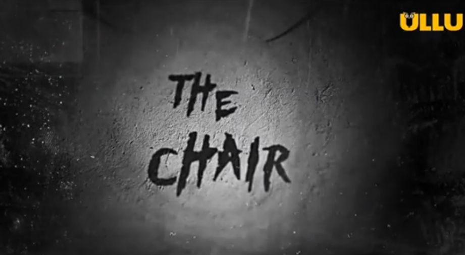 The-Chair-Ullu-Cast